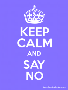 keep calm say no